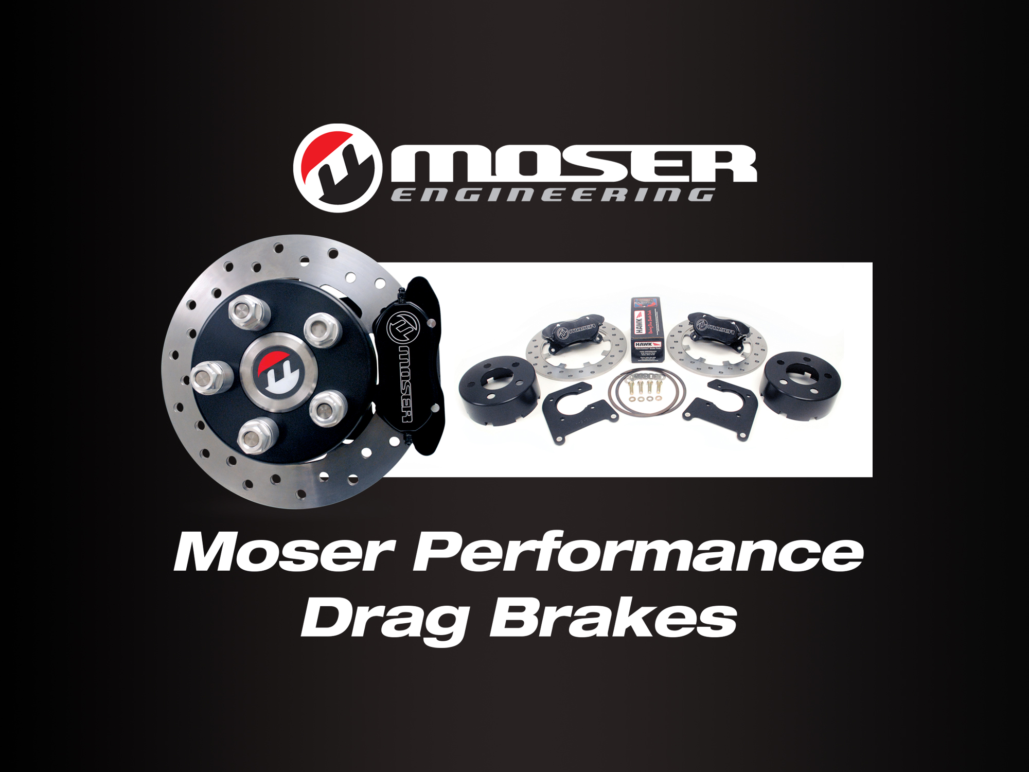 Moser Performance Drag Brakes