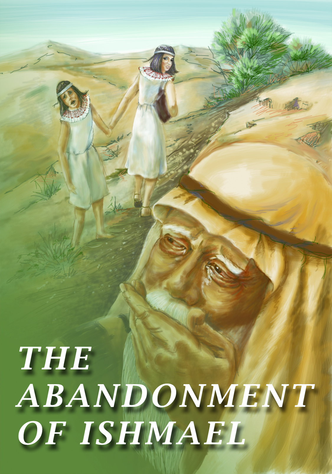 The Abandonment of Ishmael