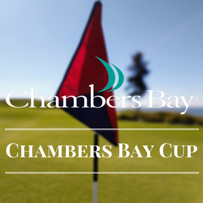 Chambers Bay Cup - Oct 1st
