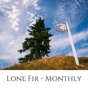 Lone Fir Membership - Monthly Pass