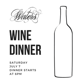 Waters Wine Dinner - July 7