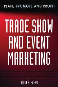 Trade Show & Event Marketing: Plan, Promote, & Profit