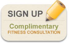 SIGN UP - Complimentary Fitness Consultation