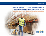 8 Real World Lessons Learned from an LMS Implementation