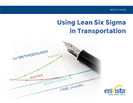 Using Lean Six Sigma in Transportation
