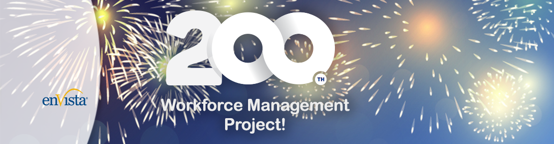 200th Workforce Management Project