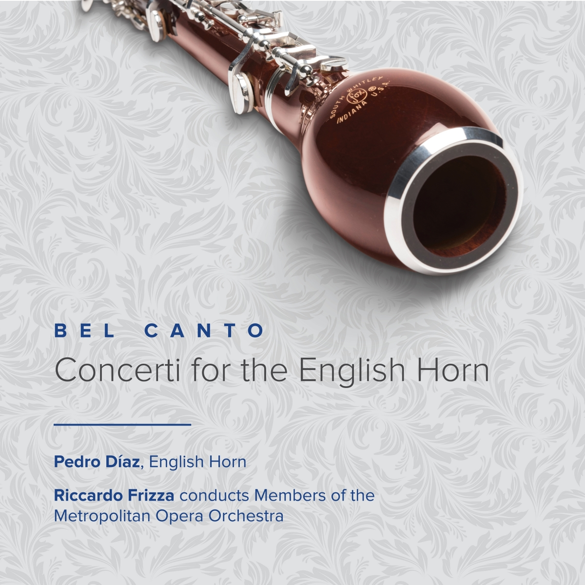 Bel Canto: Concerti for the English Horn by Pedro Diaz CD