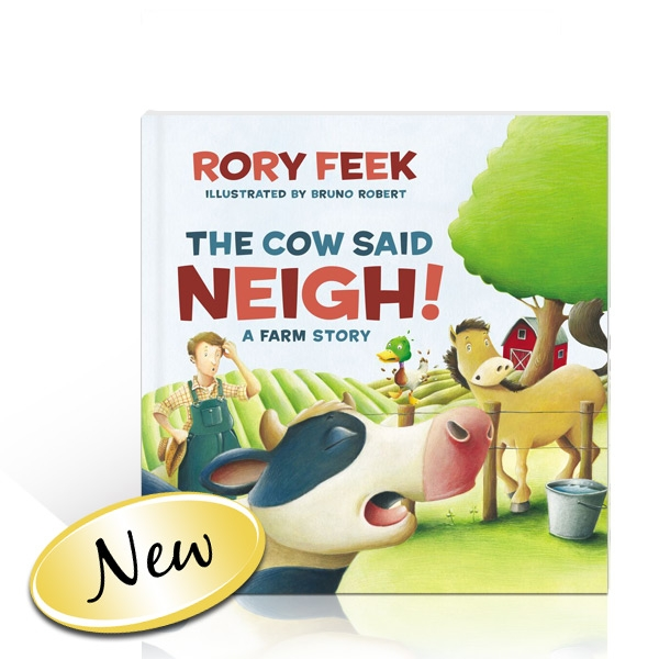 Rory Feek: The Cow Said Neigh! Book