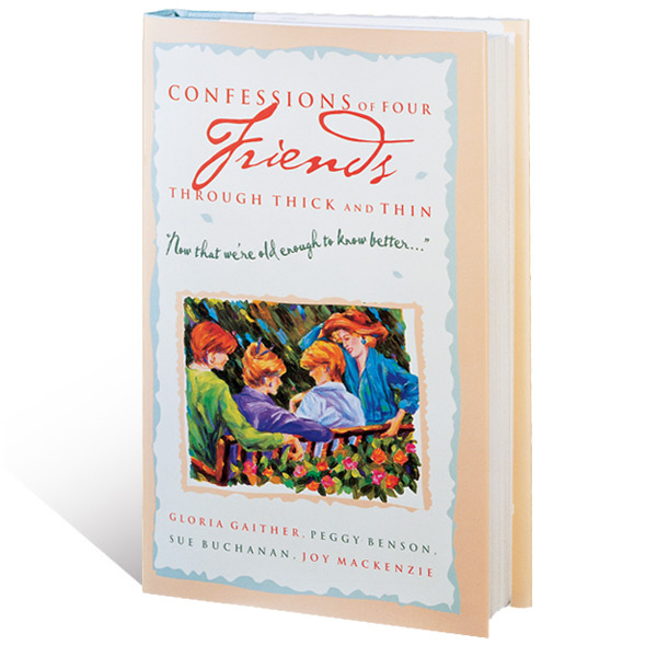 Confessions Of Four Friends Through Thick And Thin Book