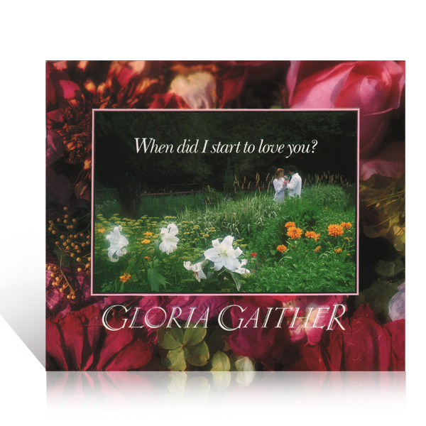 When Did I Start To Love You by Gloria Gaither Book