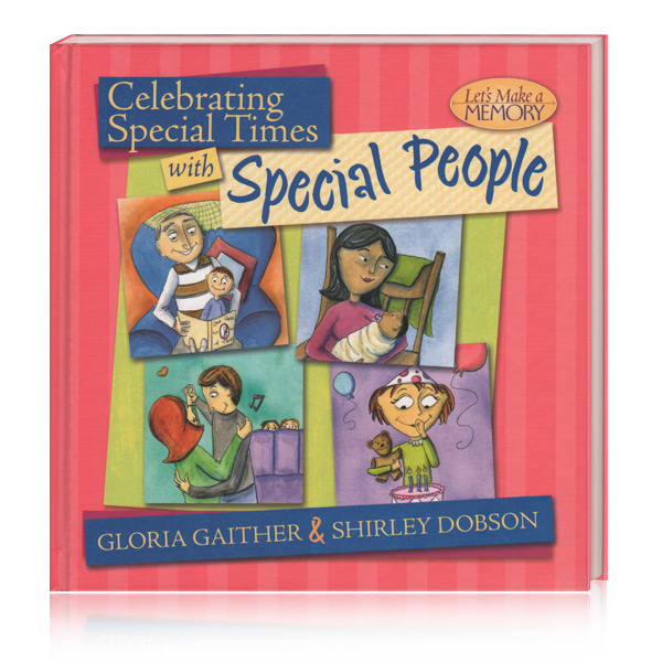 Celebrating Special Times With Special People by Gloria Gaither & Shirley Dobson