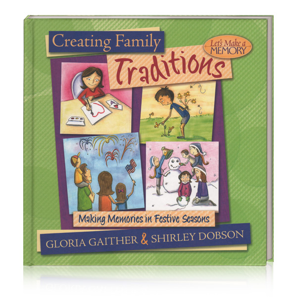 Creating Family Traditions Book & Making Ordinary Days Extraordinary