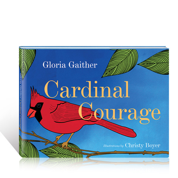 Cardinal Courage by Gloria Gaither - book