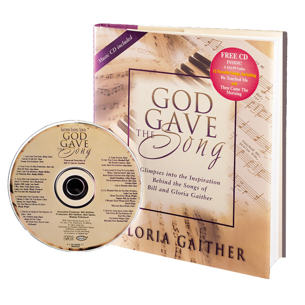 God Gave the Song by Gloria Gaither Book & CD