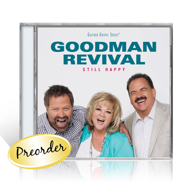 Goodman Revival: Still Happy CD
