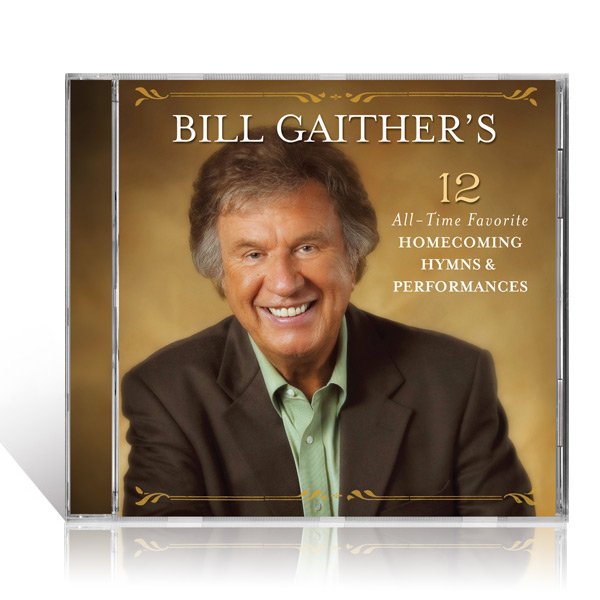 Bill Gaither's 12 All-Time Favorite Hymns