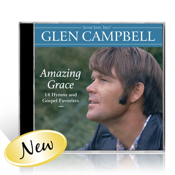 Glen Campbell: Amazing Grace, 14 Hymns and Gospel Favorites CD
