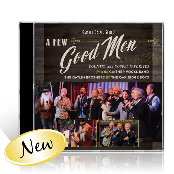 GVB/Gatlin Brothers/Oak Ridge Boys: A Few Good Men CD