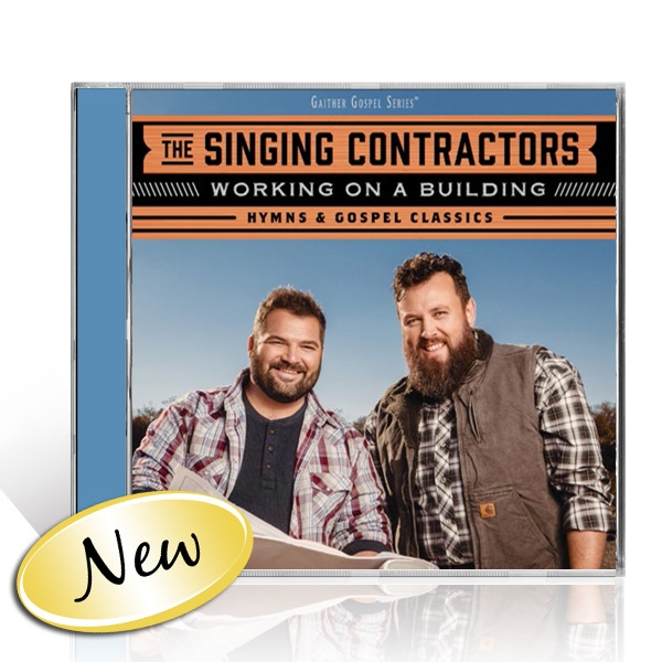 The Singing Contractors: Working On A Building CD
