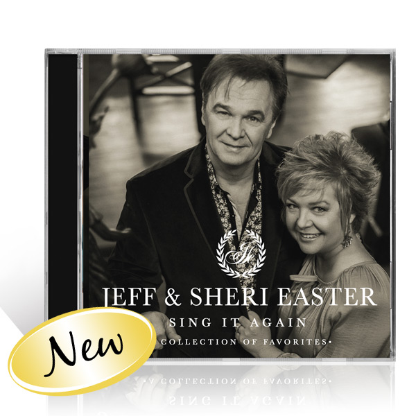 Jeff & Sheri Easter: Sing It Again CD