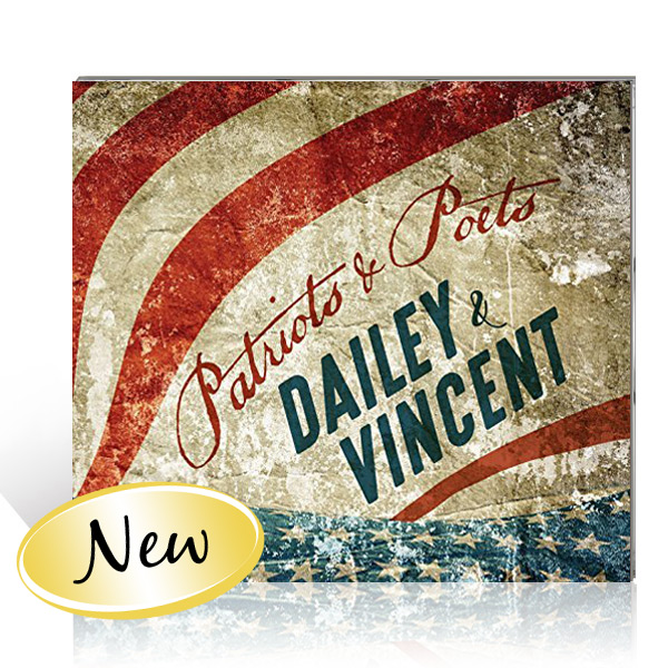 Dailey & Vincent: Patriots & Poets CD