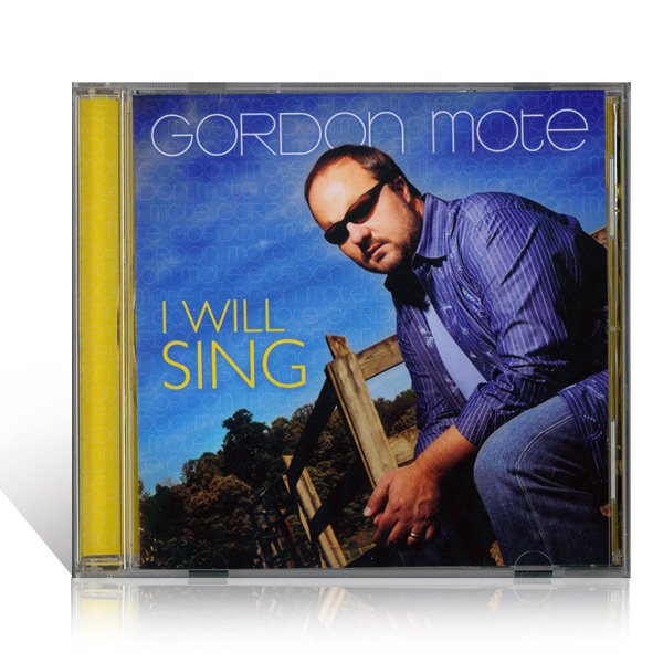 Gordon Mote: I Will Sing CD