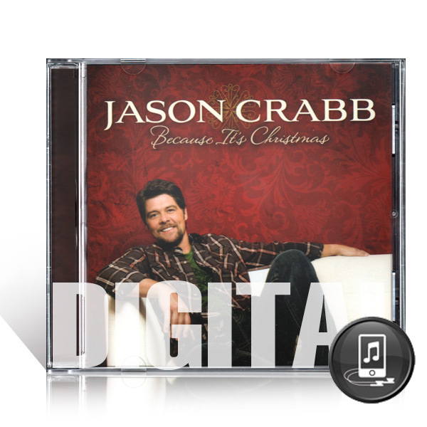 Jason Crabb: Because Its Christmas - Digital