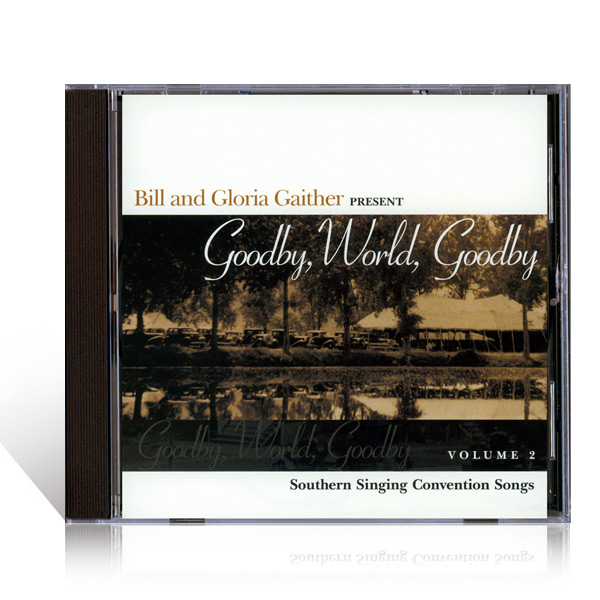 Goodby, World, Goodby - Volume 2 CD
