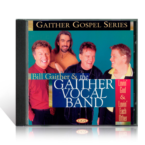 GVB: Lovin God & Lovin Each Other CD