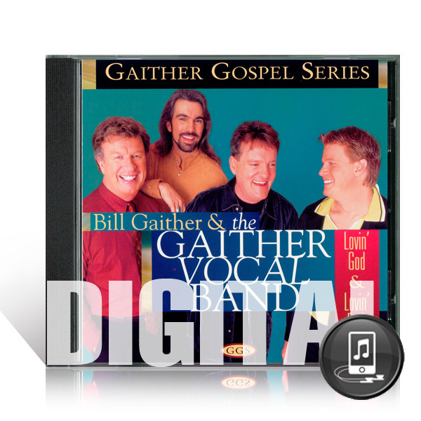 GVB: Lovin God, Lovin Each Other - Digital