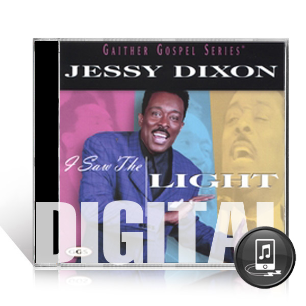 Jessy Dixon: I Saw The Light - Digital