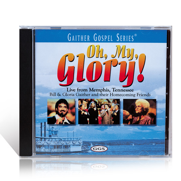 Oh, My Glory! CD