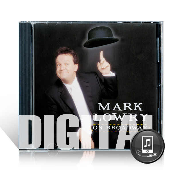 Mark Lowry On Broadway - Digital