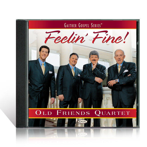Old Friends Quartet: Feelin Fine CD