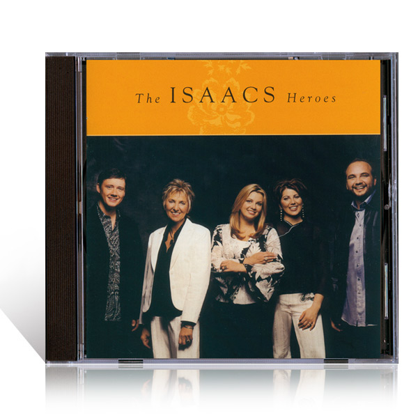 The Isaacs: Heroes CD