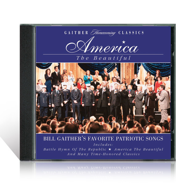 Gaither Homecoming Classics: America The Beautiful CD