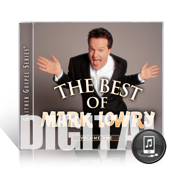 The Best Of Mark Lowry Vol 1 - Digital