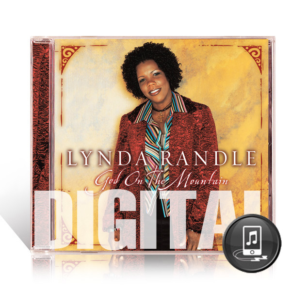 Lynda Randle: God On The Mountain - Digital