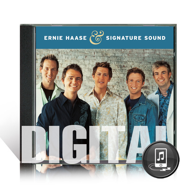EHSS:  Ernie Haase & Signature Sound - Digital