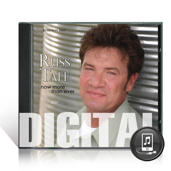 Russ Taff: Now More Than Ever - Digital