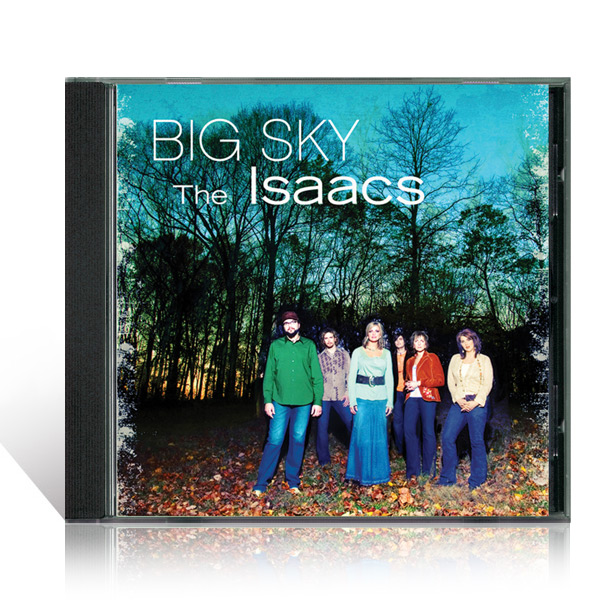 The Isaacs: Big Sky CD