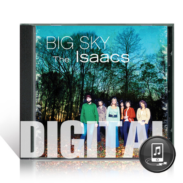 The Isaacs: Big Sky - Digital