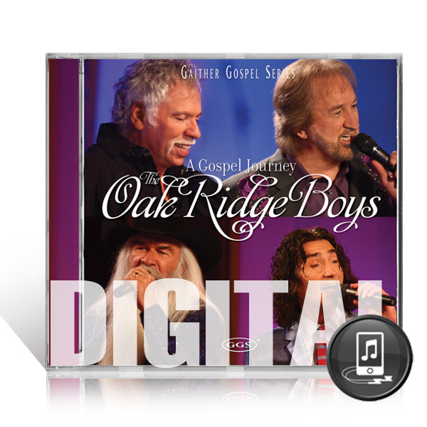 Oak Ridge Boys: A Gospel Journey Digital