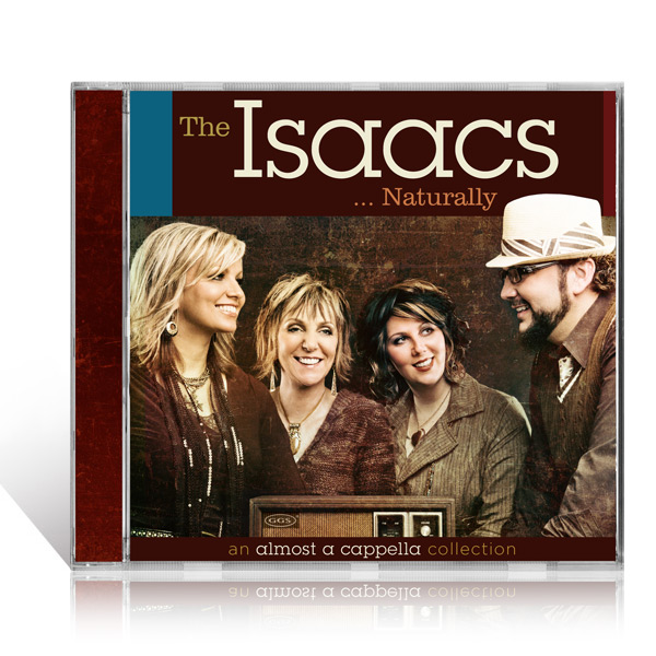 The Isaacs: Naturally - CD