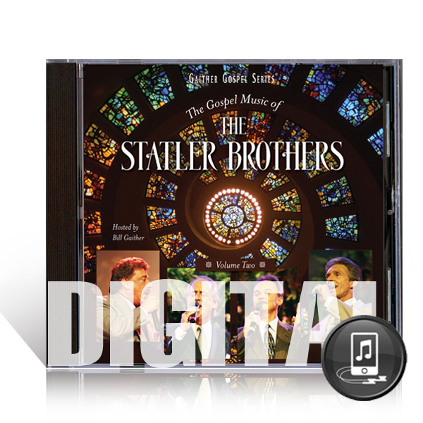The Gospel Music Of The Statler Brothers Vol. 2 - Digital