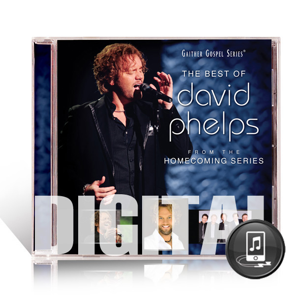 Best Of David Phelps - Digital