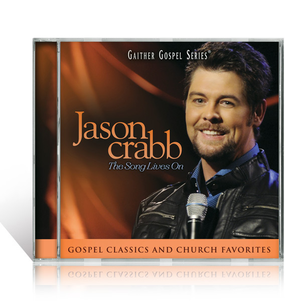 Jason Crabb: The Song Lives On CD