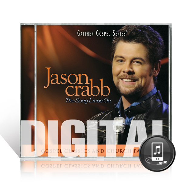 Jason Crabb: The Song Lives On - Digital