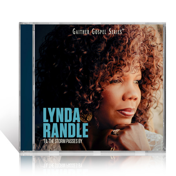 Lynda Randle: Til The Storm Passes By - CD