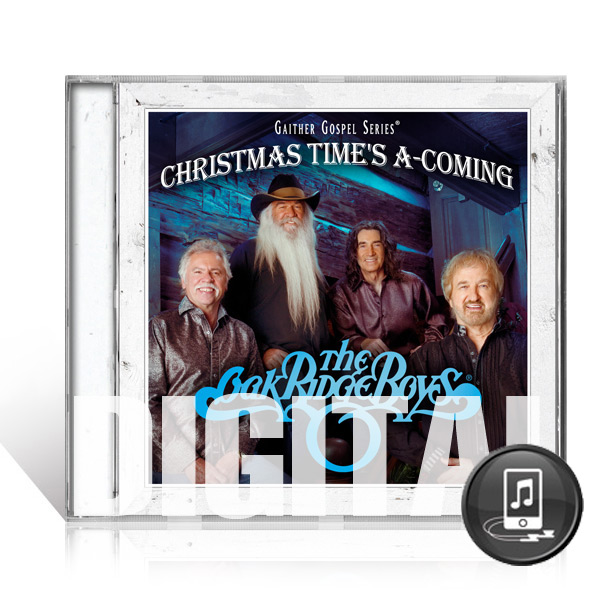 The Oak Ridge Boys: Christmas Times A-Coming - Digital